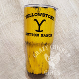 Yellowstone Distressed Custom Tumbler