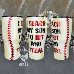 Hit and Steal Dirty Baseball Tumbler