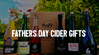 8 of the Best Cider Gifts for Dad