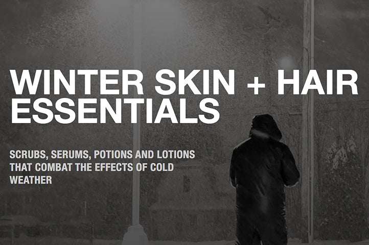 Winter Skin + Hair Essentials