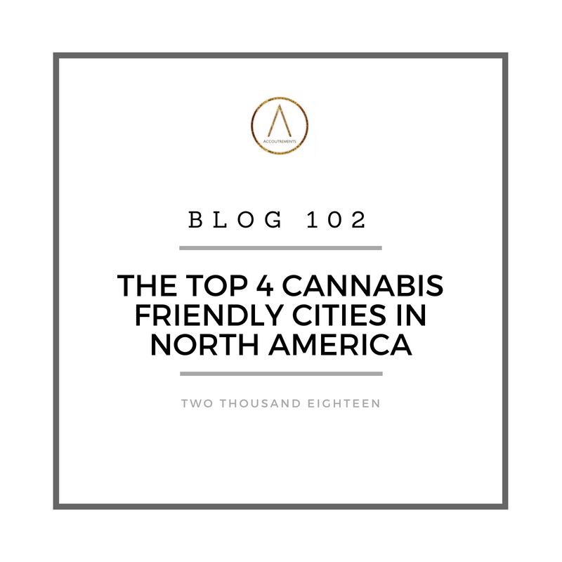 The Top 4 Cannabis Friendly Cities in Canada