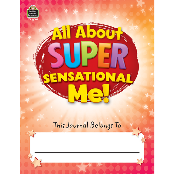 All About Super-Sensational Me! Journal Grades 2-3
