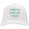 There's No Place. Twill Cap