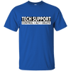 IT Support T-Shirt