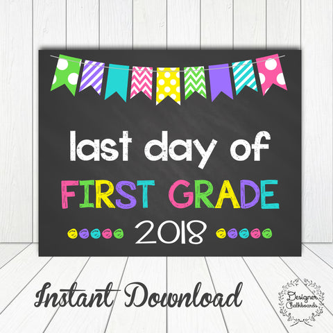 First Grade Last Day of School Sign