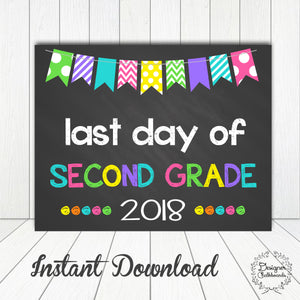 Second Grade Last Day of School Sign
