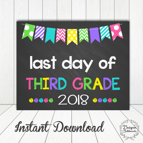 Third Grade Last Day of School Sign