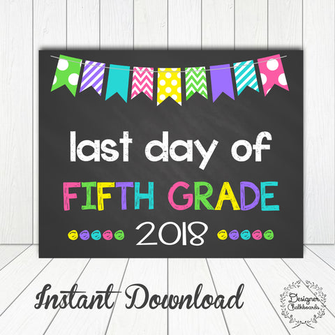 Fifth Grade Last Day of School Sign