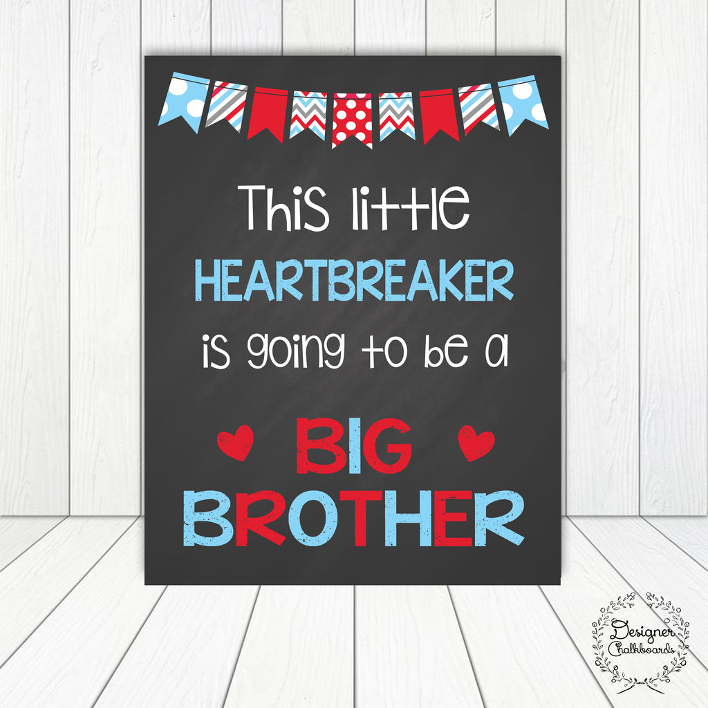 Heartbreaker Big Brother Pregnancy Announcement Sign