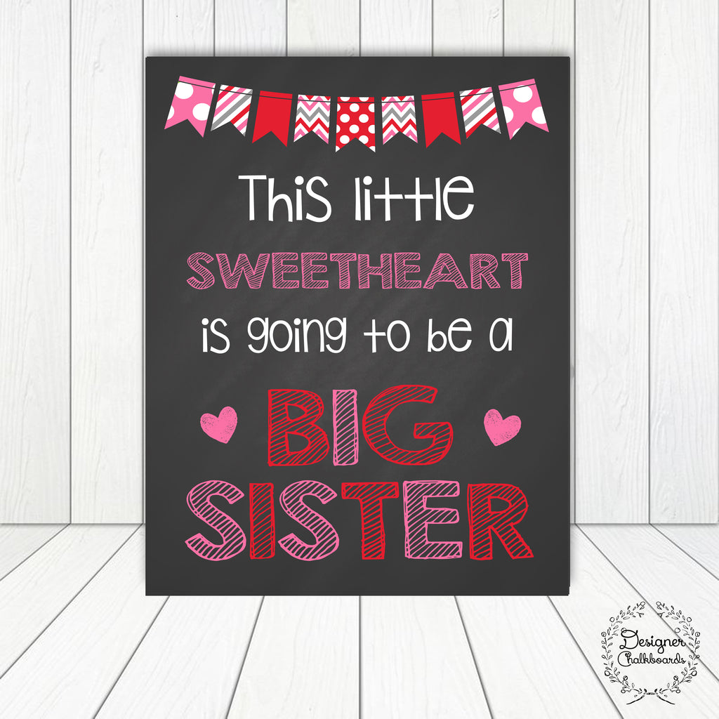 Sweetheart Big Sister Pregnancy Announcement Sign