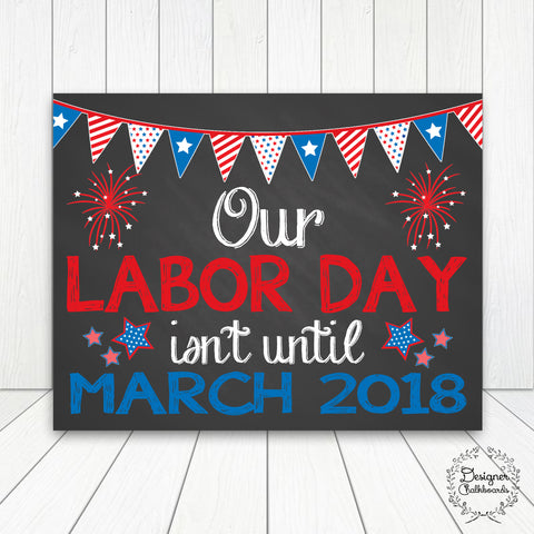 Labor Day Pregnancy Announcement Chalkboard Sign