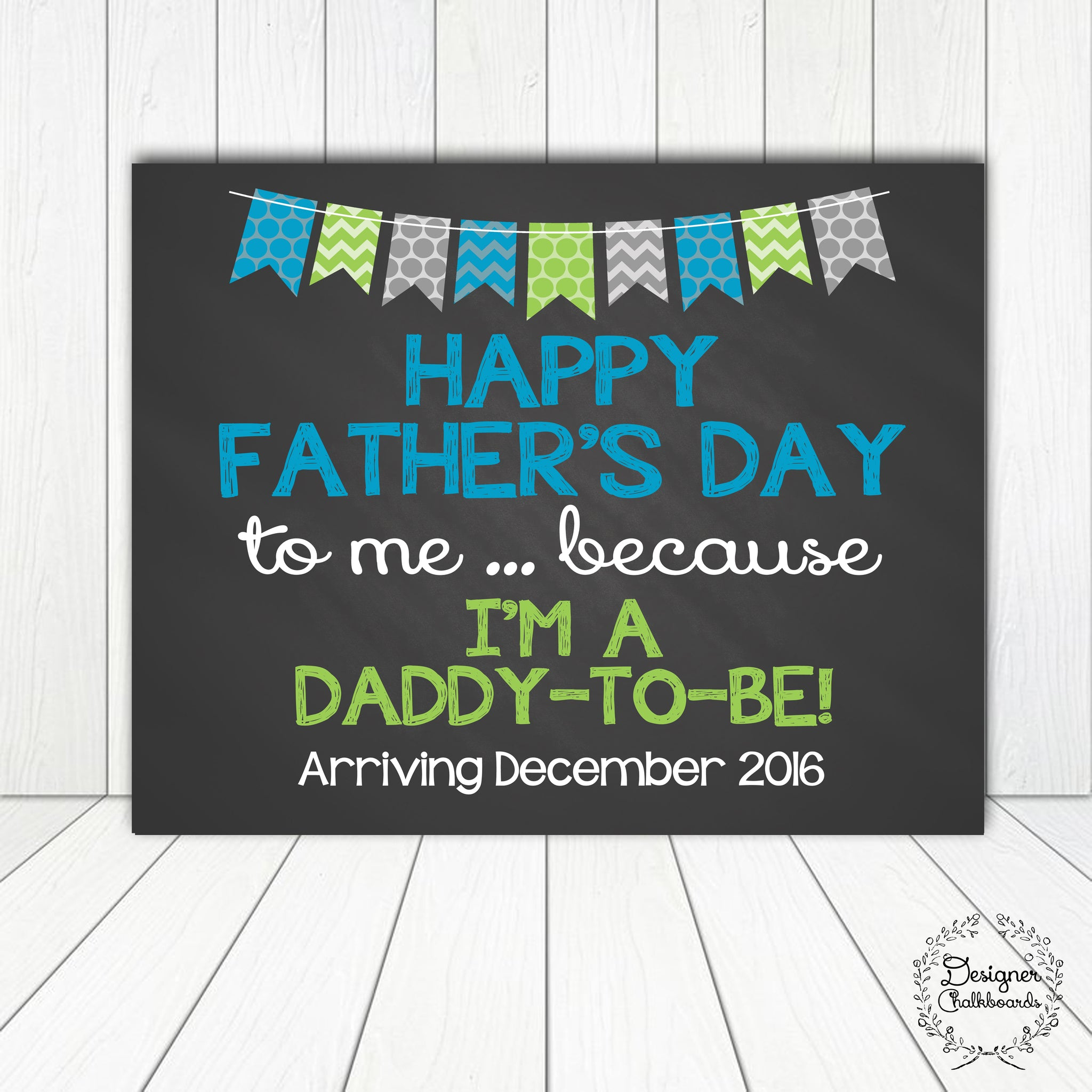 Father's Day Pregnancy Announcement Chalkboard Sign