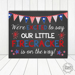 Firecracker 4th of July Pregnancy Announcement Sign