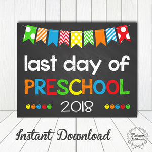 Preshool Last Day of School Sign