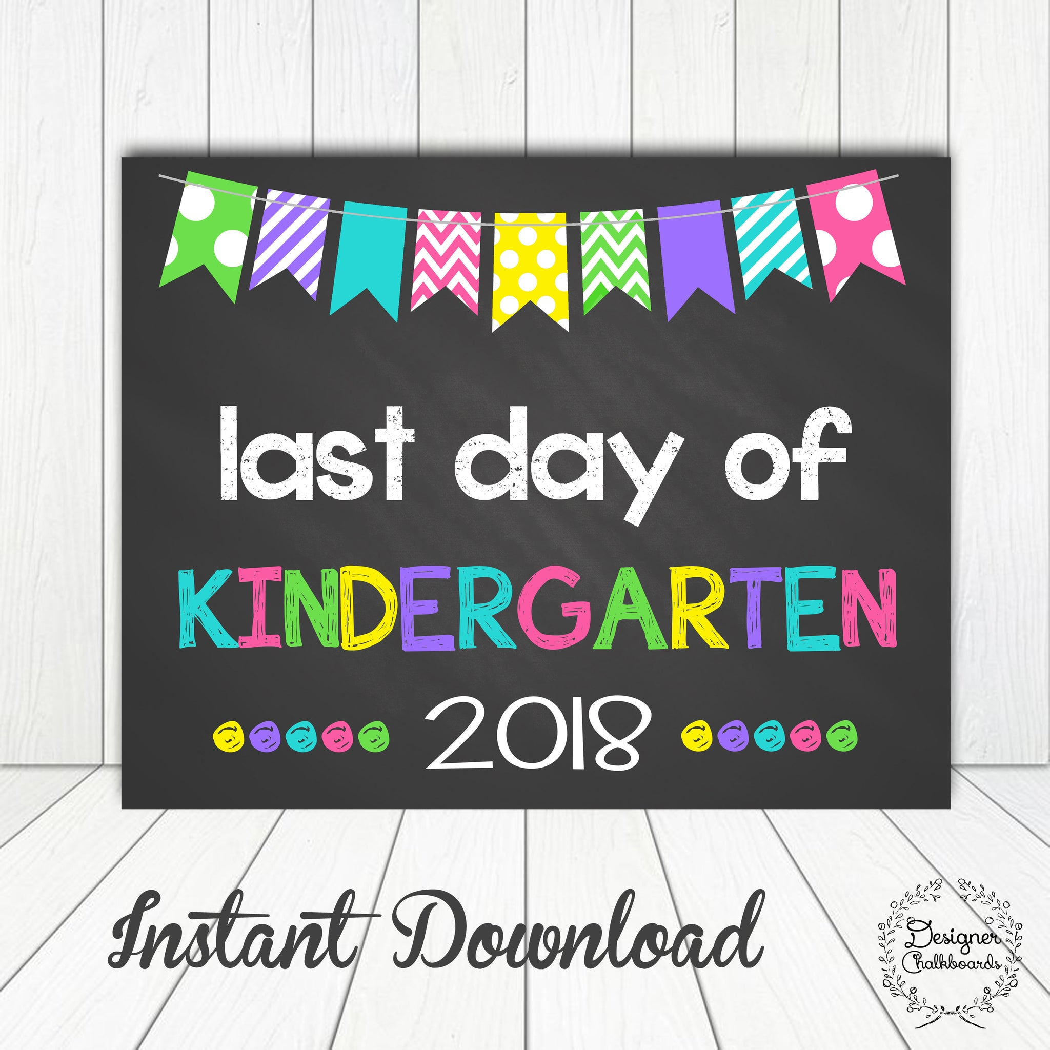 Kindergarten Last Day of School Sign