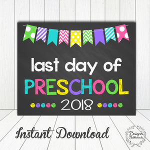 Preschool Last Day of School Sign