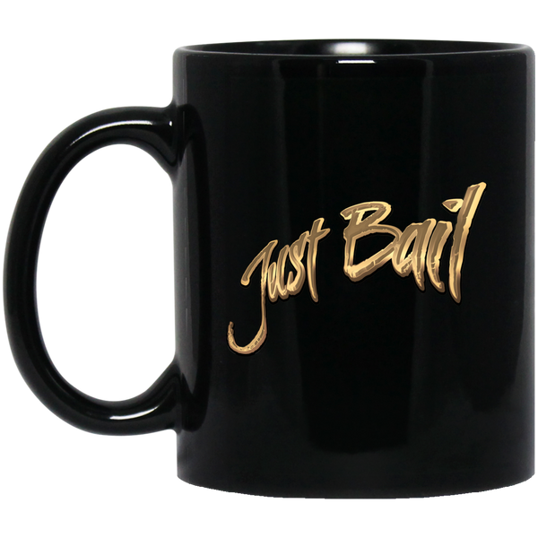 Just Bail 3.0 Mug 11oz