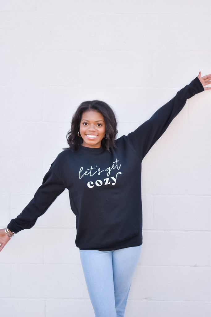 Let's Get Cozy Sweatshirt