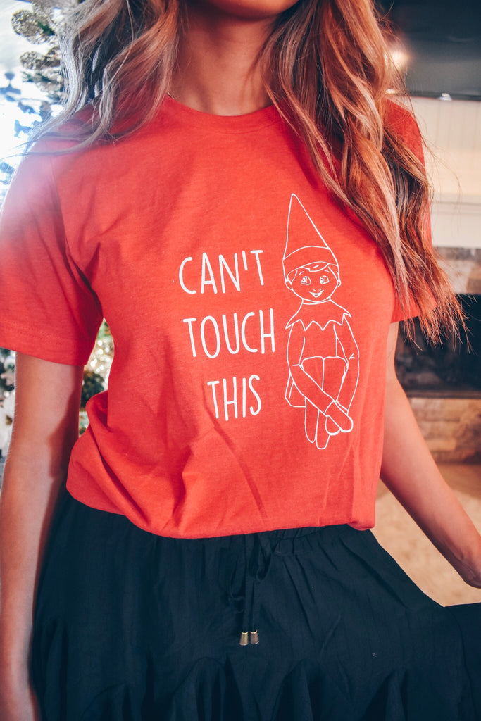 Can't Touch This Tee