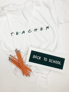 "Teacher ""Friends"" Tee"