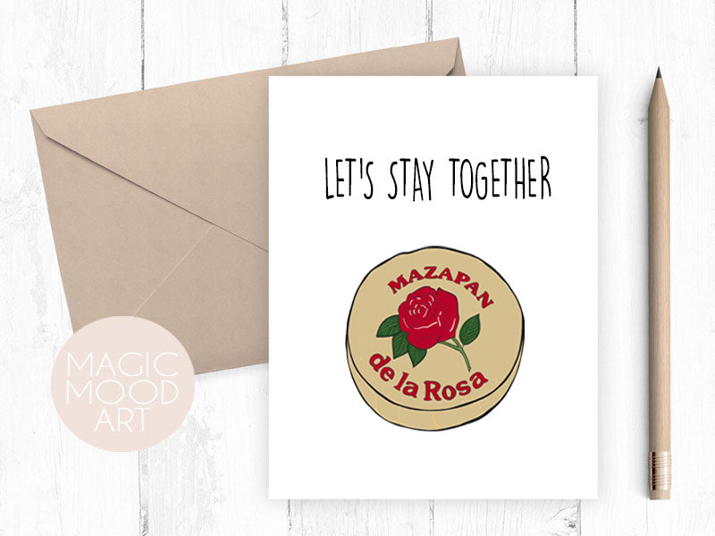 Let's Stay Together Mazapan Card