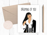 Dreaming of You Card