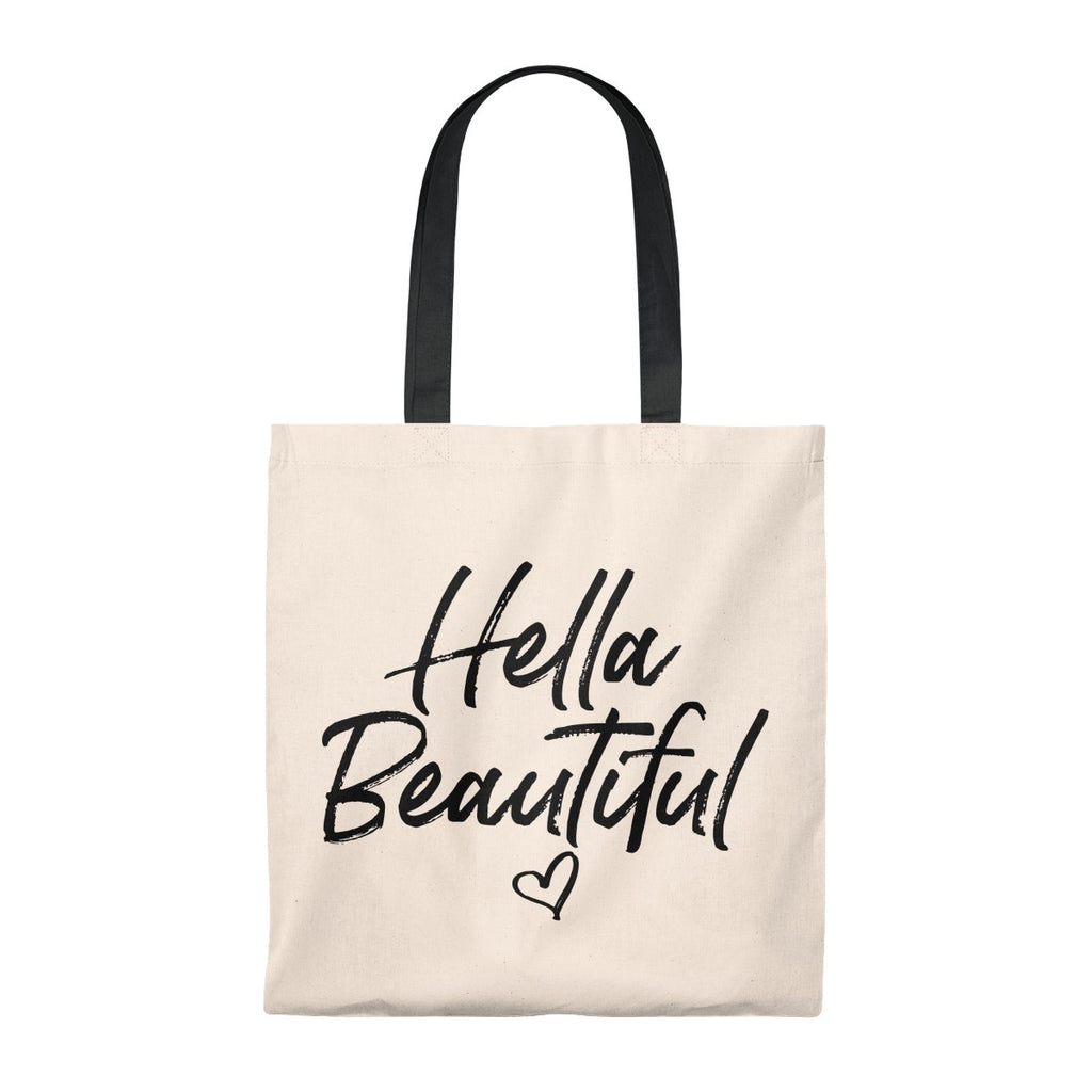 Hella Beautiful -- Tote Bag