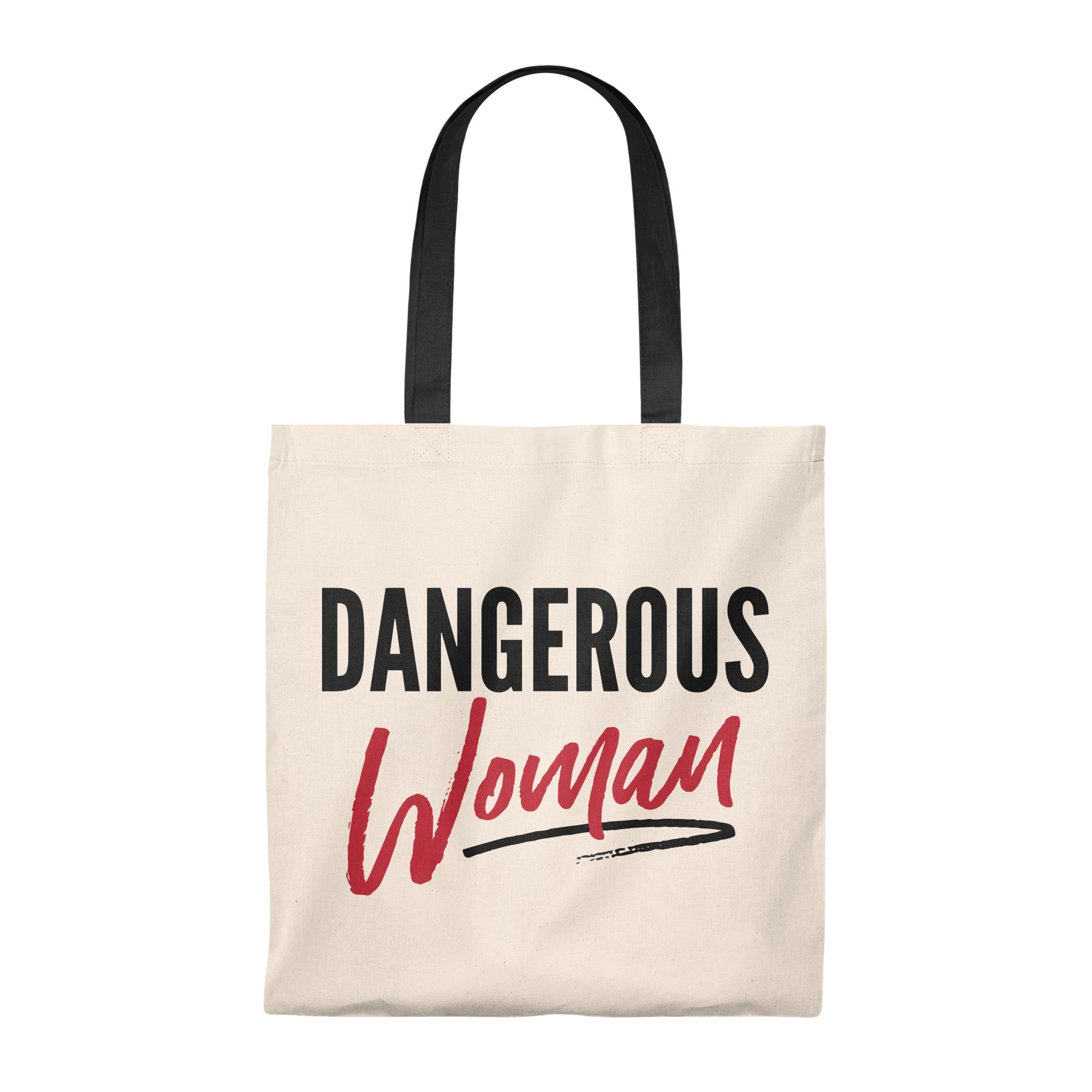 Dangerous Woman -- Tote Bag