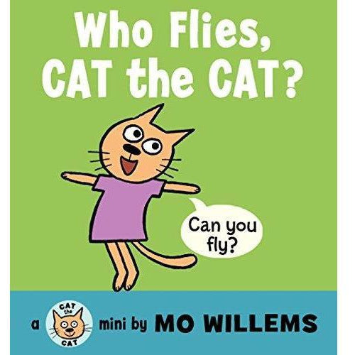 Who flies, Cat the Cat? Board Book