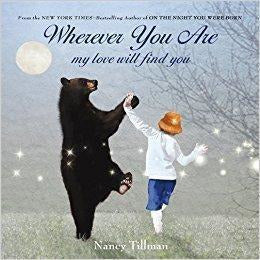 Wherever You Are My Love Will Find You - Board Book