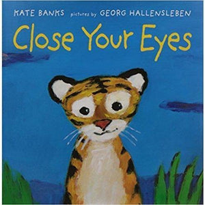Close Your Eyes Board Book
