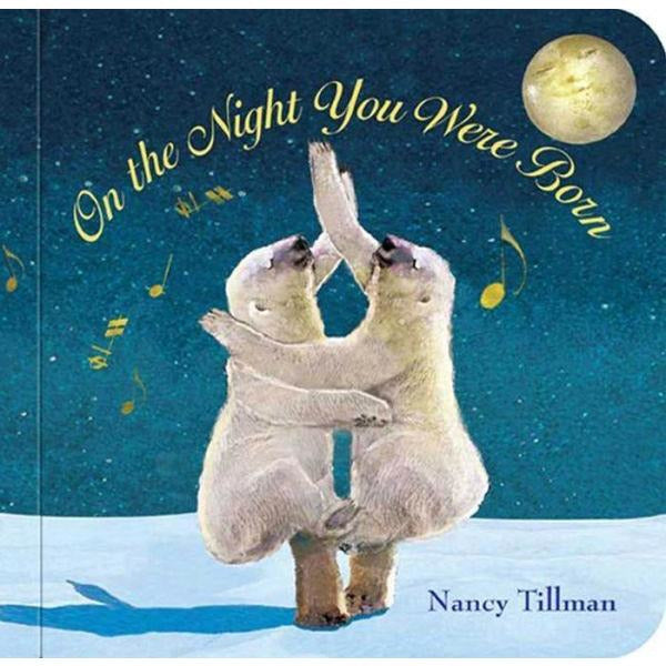 On The Night You Were Born Padded Board Book