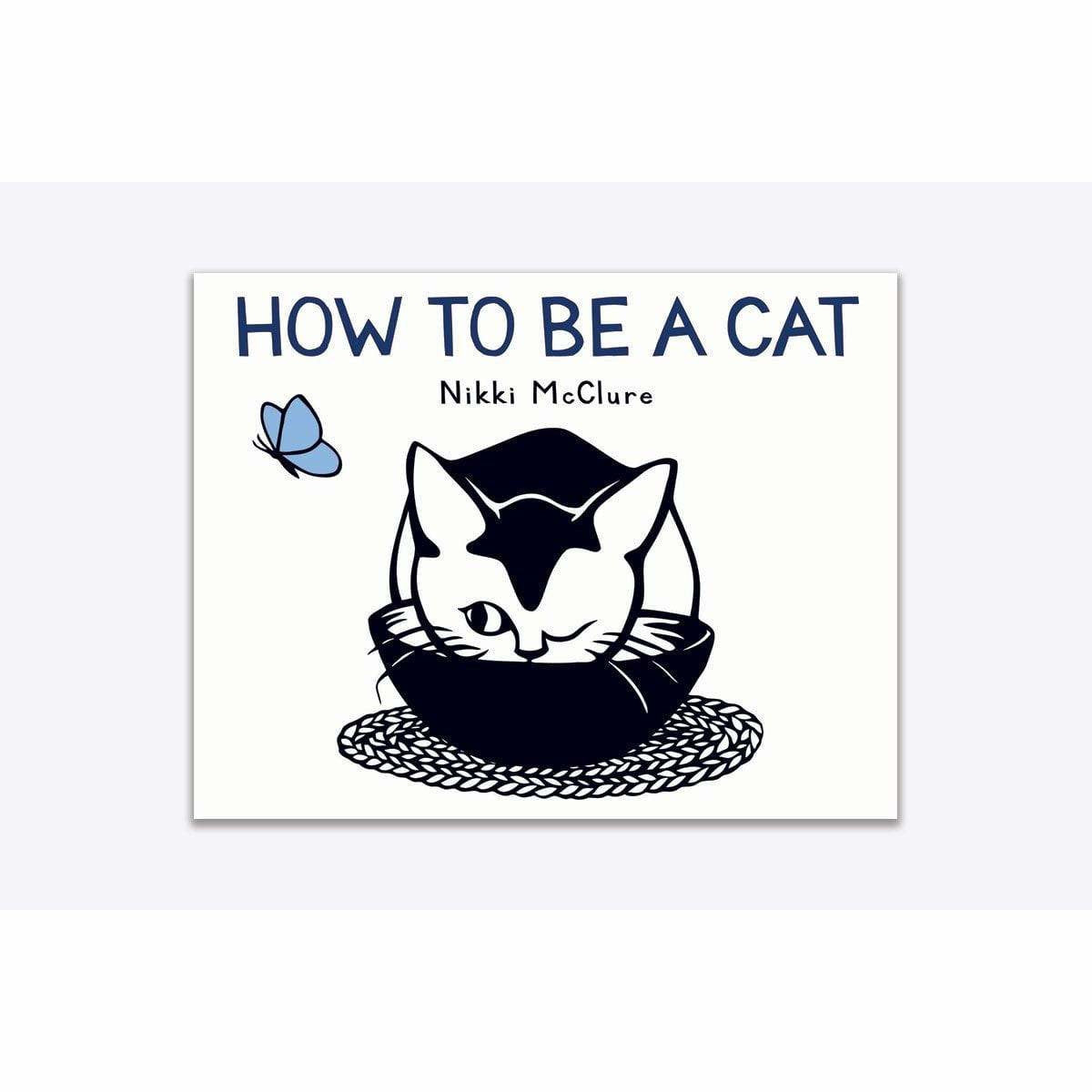 How To Be A Cat Board Book