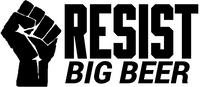 RESIST Big Beer
