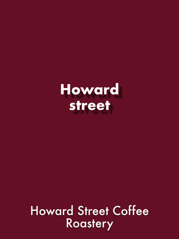 Howard Street Coffee Roastery