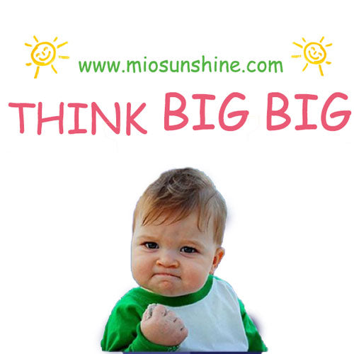 Think Big Big - MioSunshine