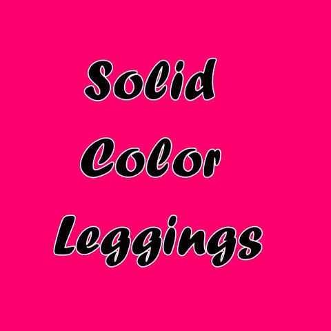 Leggings - Solid Colors