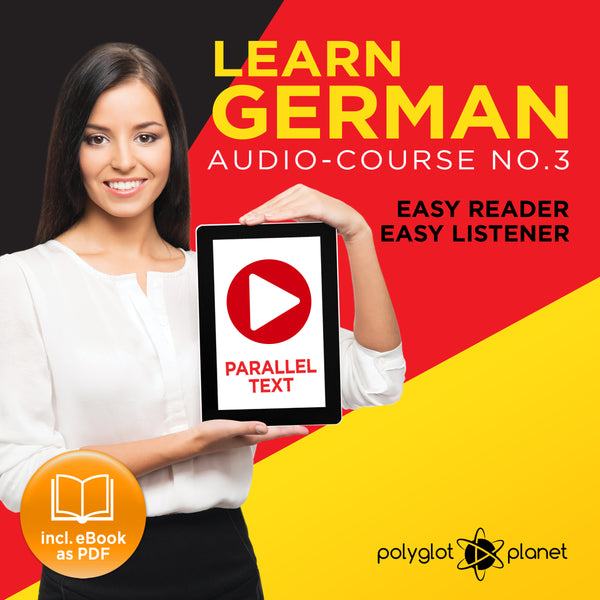 Learn German  - Audio-Course  No.3 - Easy Reader | Easy Listener