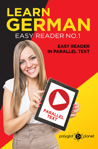 Learn German  - Easy Reader No.1 - Easy Reader in Parallel Text