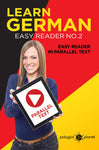 Learn German  - Easy Reader No.2 - Easy Reader in Parallel Text
