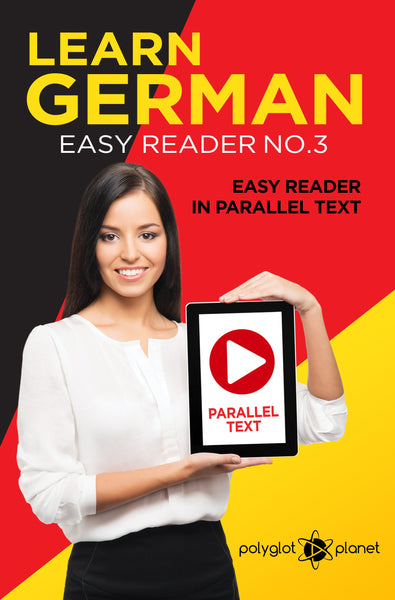 Learn German  - Easy Reader No.3 - Easy Reader in Parallel Text