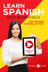 Learn Spanish  - Easy Reader No.3 - Easy Reader in Parallel Text