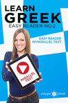 Learn Greek  - Easy Reader No.2 - Easy Reader in Parallel Text