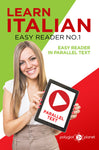 Learn Italian  - Easy Reader No.1 - Easy Reader in Parallel Text