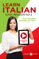 Learn Italian  - Easy Reader No.3 - Easy Reader in Parallel Text
