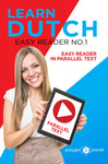 Learn Dutch  - Easy Reader No.1 - Easy Reader in Parallel Text