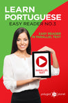 Learn Portuguese  - Easy Reader No.3 - Easy Reader in Parallel Text