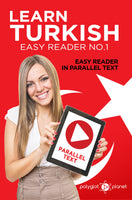 Learn Turkish  - Easy Reader No.1 - Easy Reader in Parallel Text