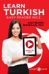 Learn Turkish  - Easy Reader No.3 - Easy Reader in Parallel Text