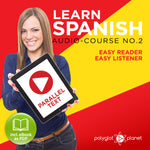Learn Spanish  - Audio-Course  No.2 - Easy Reader | Easy Listener